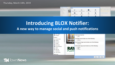 Webinar: Introducing BLOX Notifier: A new way to manage social and push notifications (Mar. 2019)