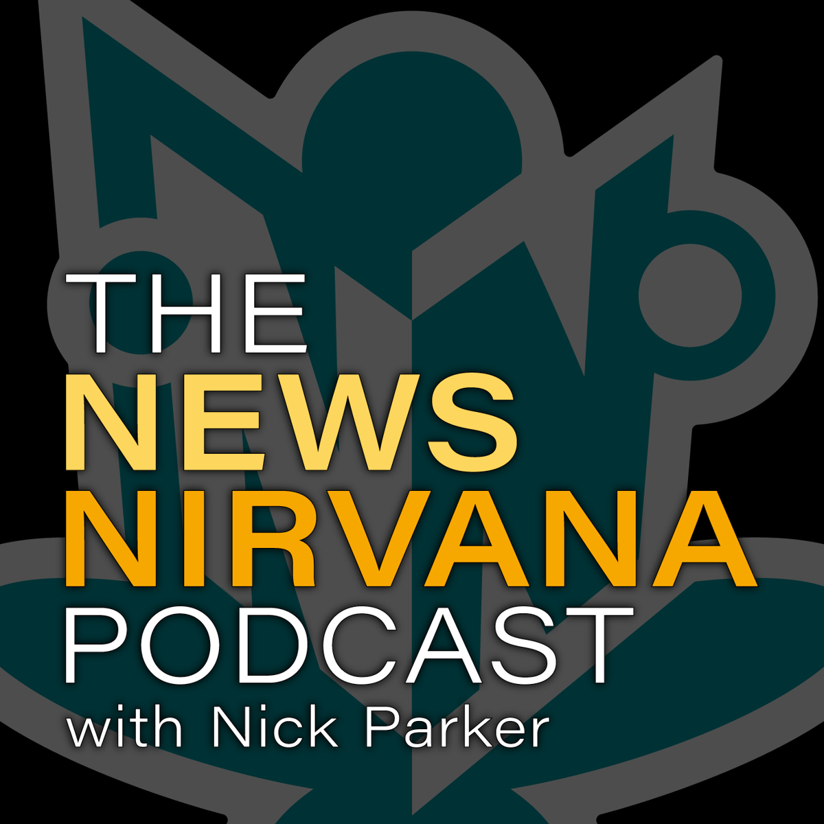 The News Nirvana Podcast with Nick Parker