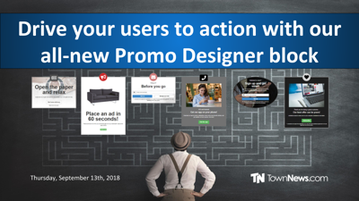 Webinar | Drive your users to action with our all-new Promo Designer block - Sept. 2018