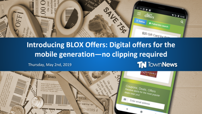 Webinar: Introducing BLOX Offers: Digital offers for the mobile generation (May 2019)