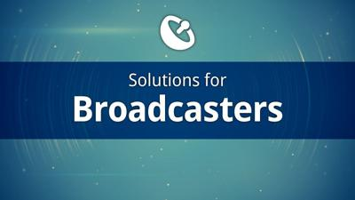 Solutions for broadcast