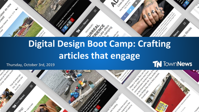 Webinar | Digital Design Boot Camp: Crafting articles that engage  - October 2019