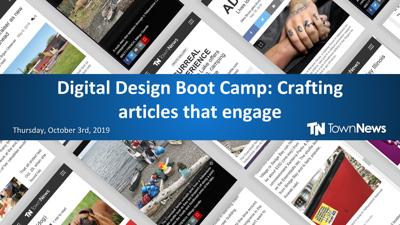Webinar: Digital Design Boot Camp: Crafting articles that engage (October 2019)