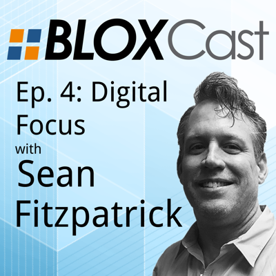 Episode 4: Digital Focus with Sean Fitzpatrick