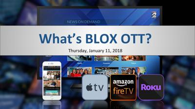Webinar: What's BLOX OTT? (January 2018)