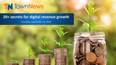 Webinar: 20+ secrets for digital revenue growth with TownNews (September 2019)
