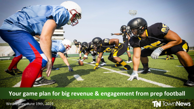 Webinar | Your game plan for big revenue and engagement from prep football - June 2019