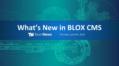 Webinar | What's new in BLOX CMS - June 2019