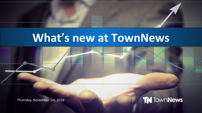 Webinar: What's new at TownNews (Nov. 2018)