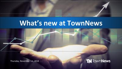 Webinar: What's new at TownNews (Nov. 2018)
