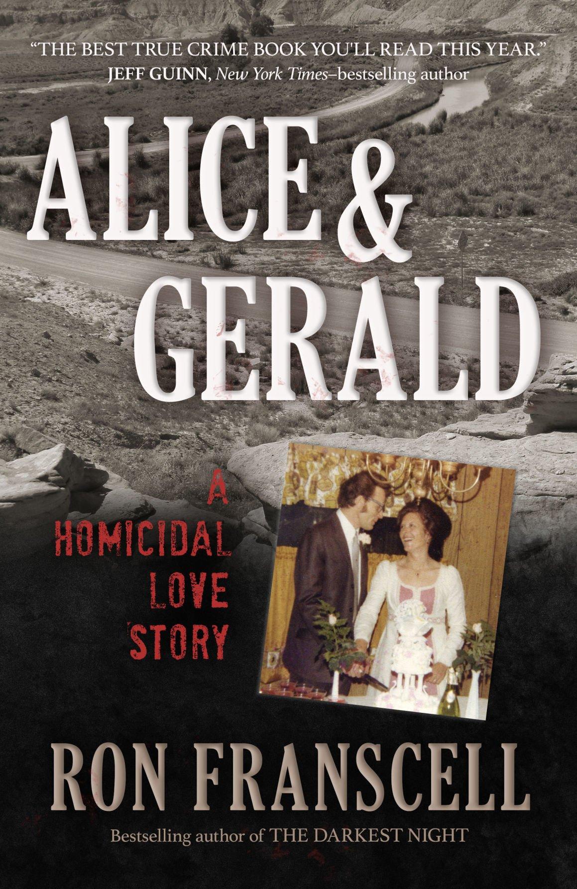 'Alice & Gerald: A Homicidal Love Story'