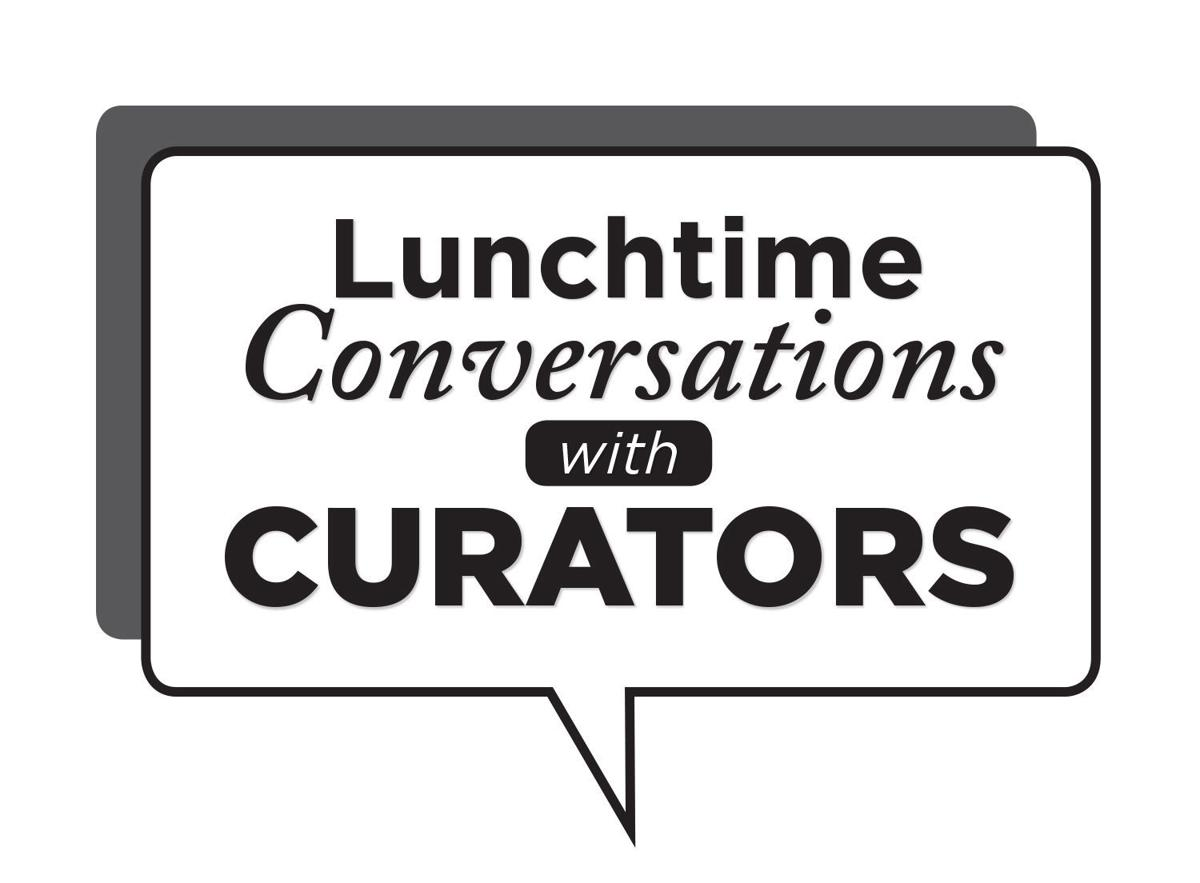 Lunchtime Conversations with Curators
