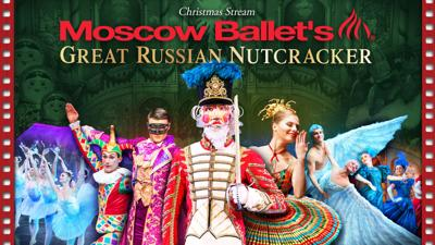 Moscow Ballet's Great Russian Nutcracker: Christmas Stream