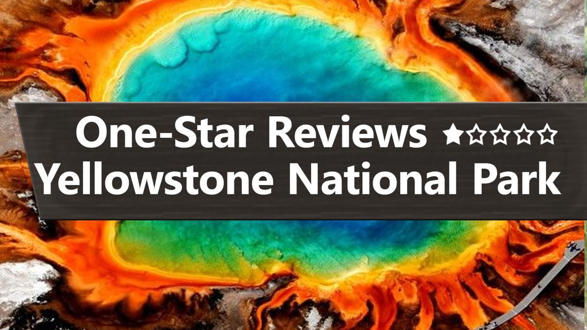Yellowstone National park online reviews