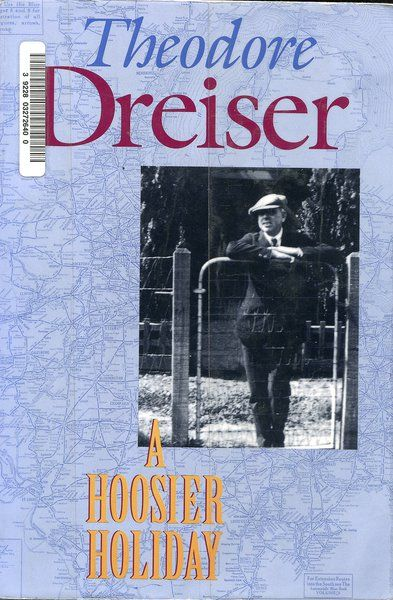 "'Rose window of the west' Remembering Dreiser's evocative journey home, ""A Hoosier Holiday,"" a century ago"