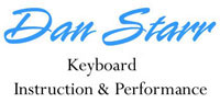 Dan Starr, Keyboard Instruction & Performance