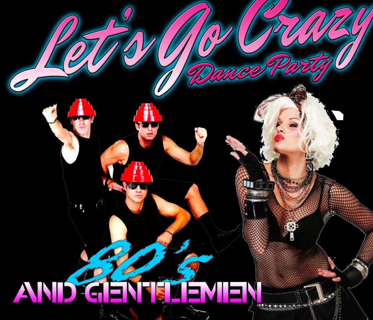 Let's Go Crazy with 80's and Gentlemen | Entertainment