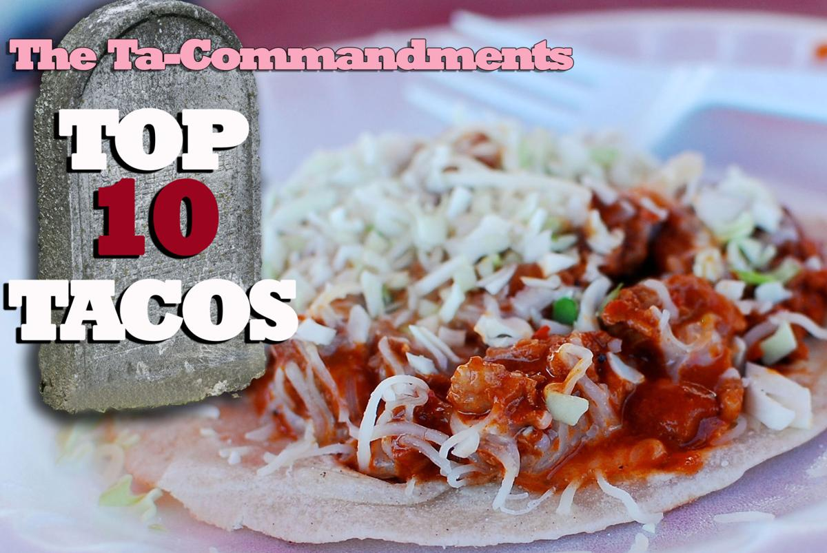 Here it is! The 10 best tacos in Tucson ...