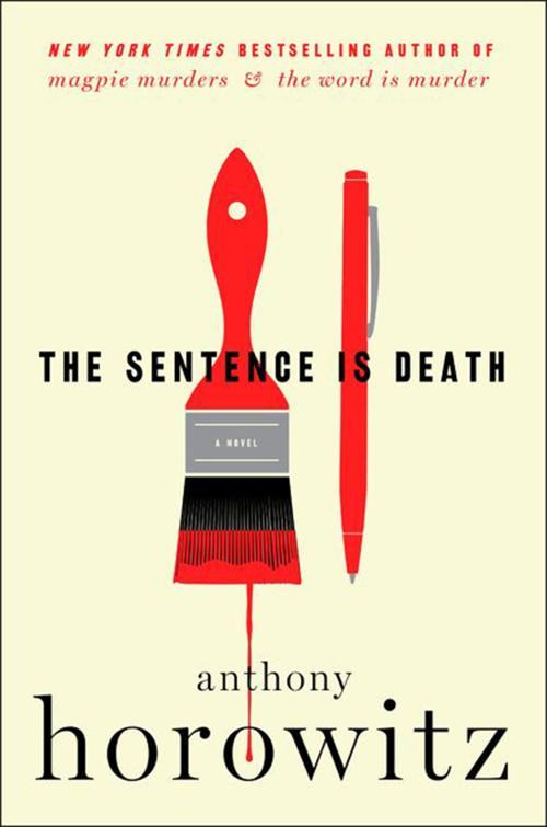 """The Sentence Is Death"" by: Anthony Horowitz; Harper (373 pages, $27.99)."
