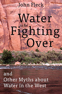 """""""Water is for Fighting Over"""""""