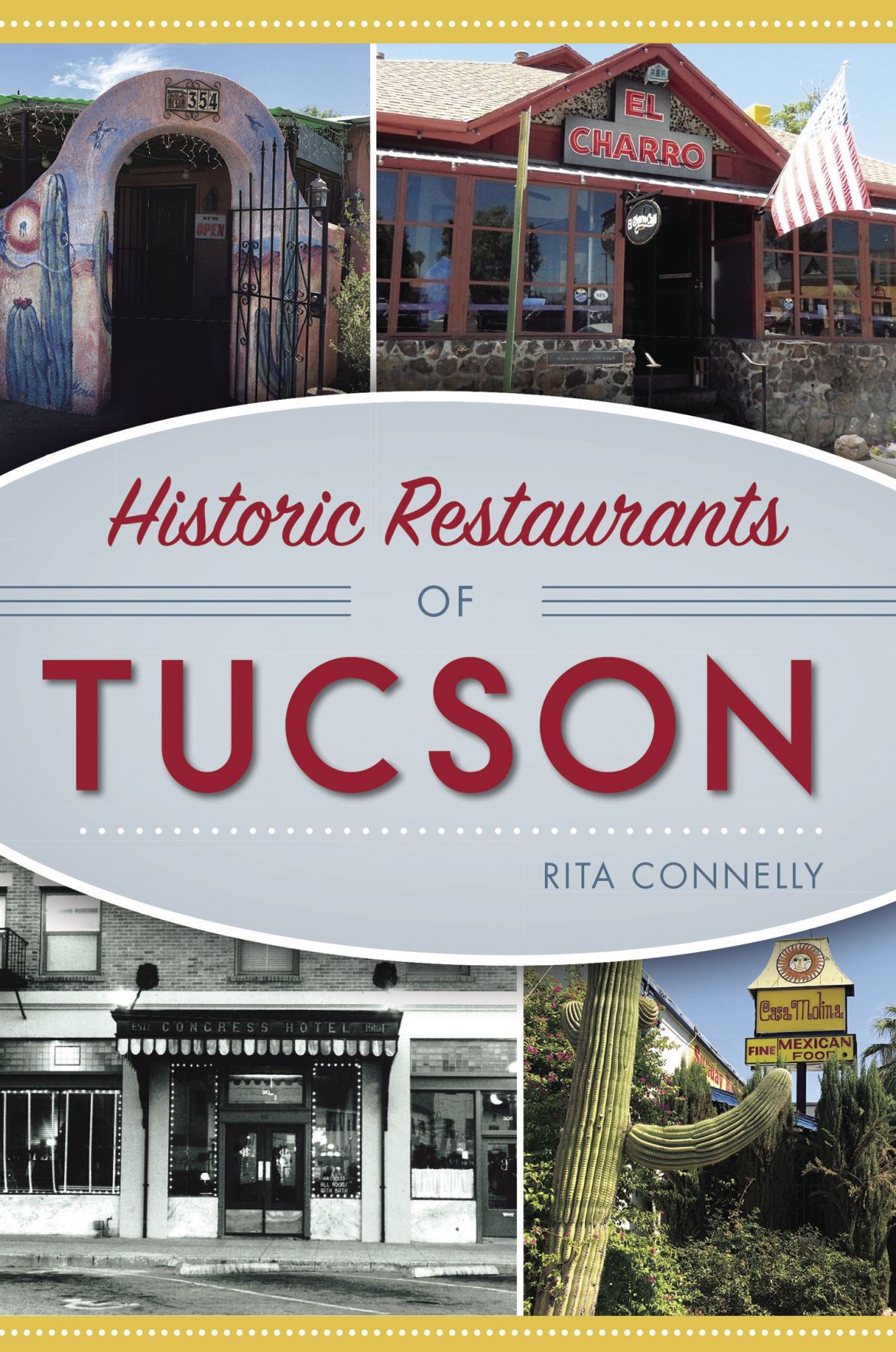 New Book Covers Surviving Restaurants In Tucson S Food Scene