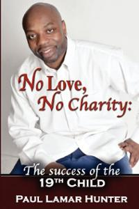 'No Love, No Charity, the Success of the 19th Child'