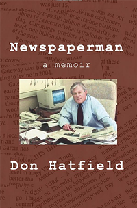 Newspaperman: A Memoir