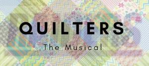 Quilters: The Musical  at The University of Mount Union