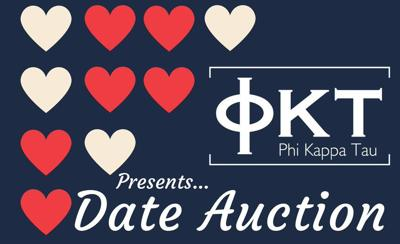 A New Change for Phi Kappa Tau's Date Auction