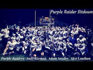 Purple Raider Sitdown: Andy Rieman, Alex Louthan and Adam Snyder