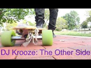 DJ Krooze: The Other Side