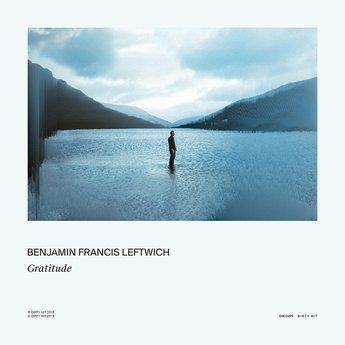 """Benjamin Francis Leftwich-- """"Gratitude"""""""
