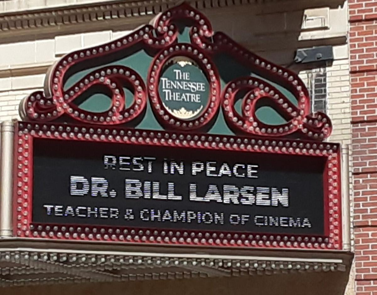 Tennessee Theatre sign for Bill Larsen