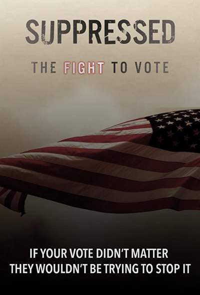 Voting Rights Film Series: Suppressed Voters