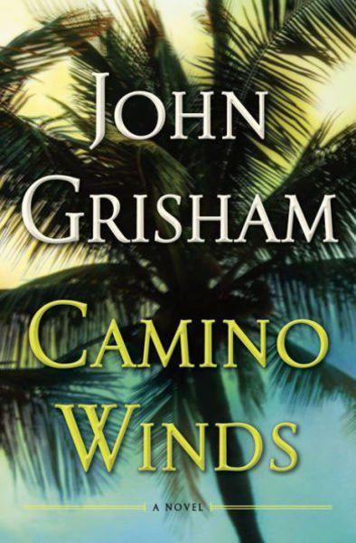 Camino Winds: John Grisham