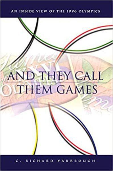 BOOKS: And They Call Them Games: C. Richard Yarbrough