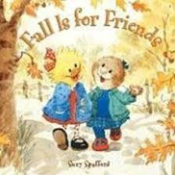 FOWLER CHILDREN'S BOOK REVIEW: Fall is for Friends: Suzy Spafford