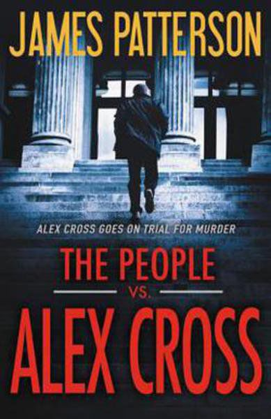 The People vs  Alex Cross: James Patterson | Local News