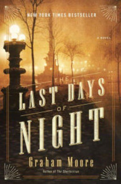 The Last Days of Night: Graham Moore