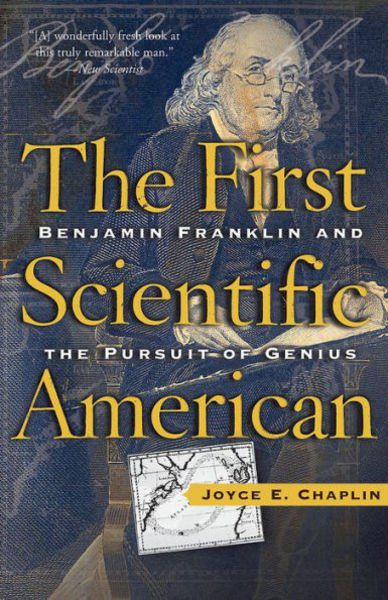 BOOK REVIEW: The First Scientific American by Joyce E  Chaplin