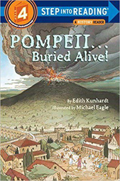 FOWLER CHILDREN'S BOOK REVIEW: Pompeii ... Buried Alive: Edith Kunhardt