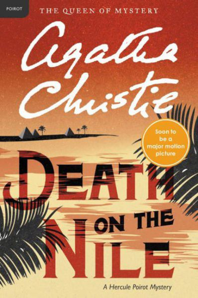 Book Review Death On The Nile By Agatha Christie Local News