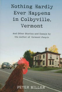 """""""Nothing Hardly Ever Happens in Colbyville, Vermont"""""""