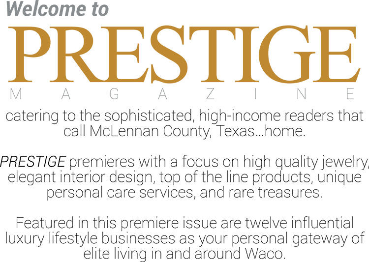 Prestige: Luxury Living in Central Texas