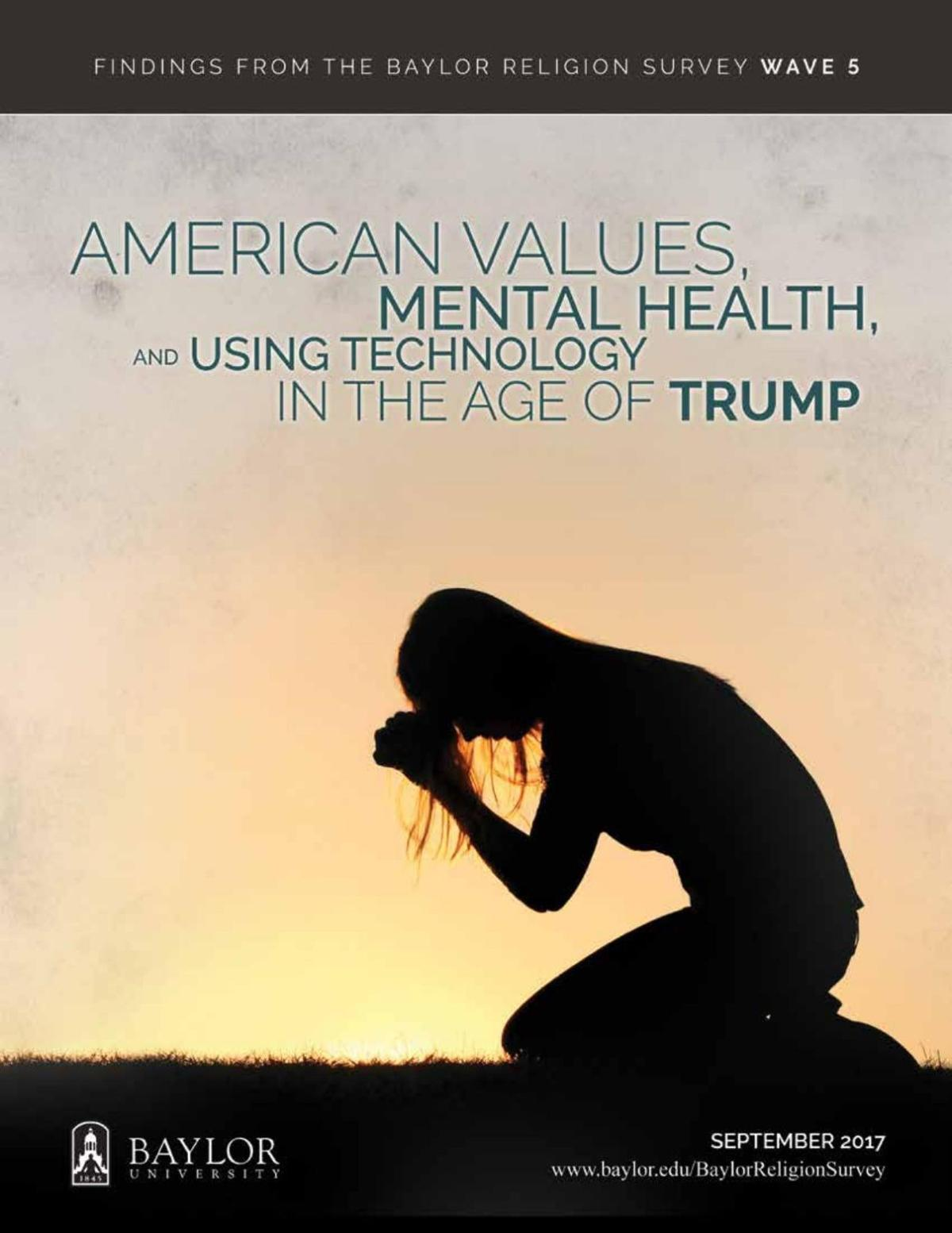 PDF: American Values, Mental Health and Using Technology in the Age of Trump