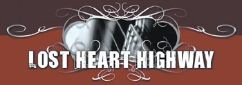 Music's weekend warriors: Lost Heart Highway, Texas Heartbeat