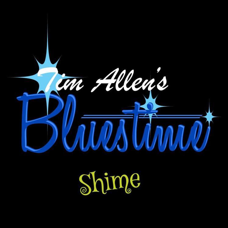 Tim Allen's Bluestime Shime