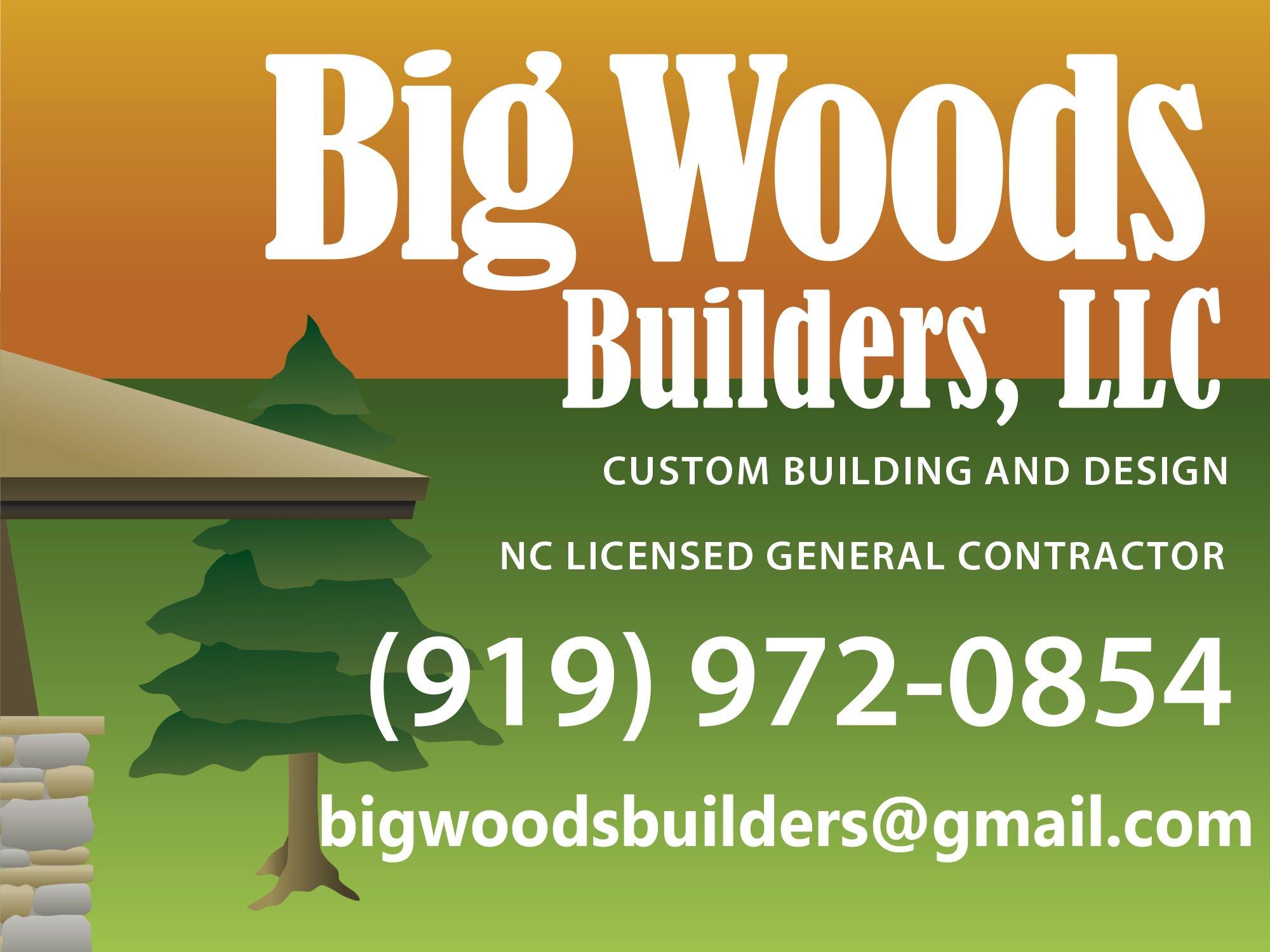 Big Woods Builders, LLC