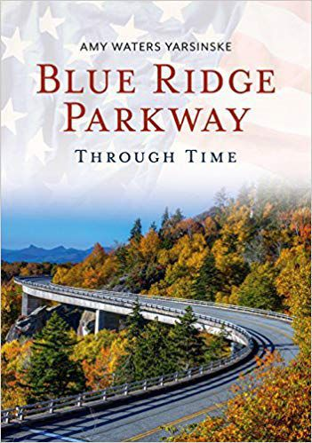 'Blue Ridge Parkway: Through Time'