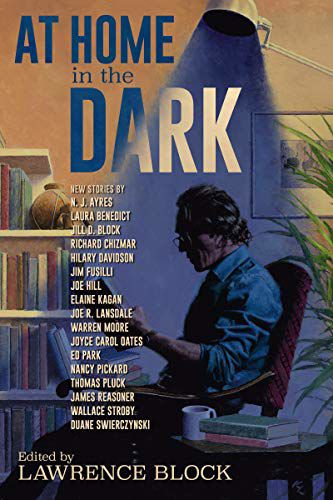 'At Home in the Dark: New Stories' edited by Lawrence Block